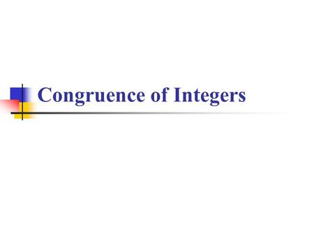 Congruence of Integers