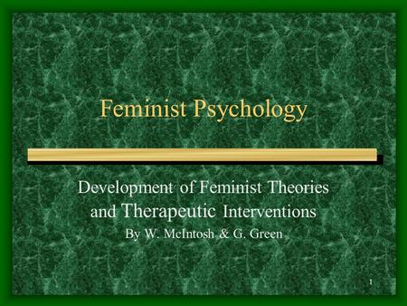 Development of Feminist Theories and Therapeutic Interventions