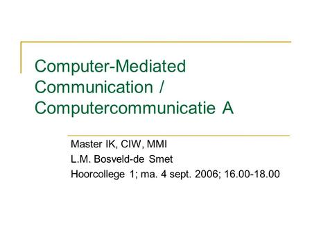 a introduction of computer mediated communication Abebookscom: introduction to computer mediated communication: a functional approach (9780757598227) by westerman david keith bowman nicholas david lachlan kenneth l and a great selection of similar new, used and collectible books available now at great prices.