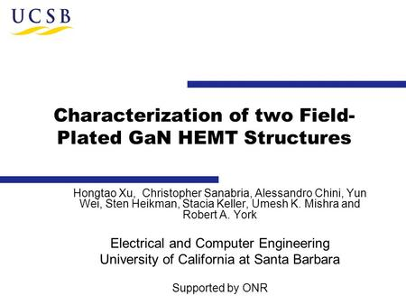 Characterization of two Field-Plated GaN HEMT Structures