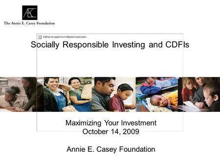 Socially Responsible Investing and CDFIs