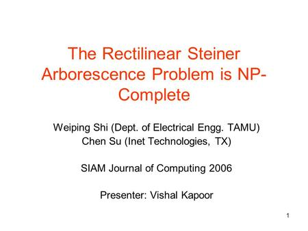 The Rectilinear Steiner Arborescence Problem is NP-Complete