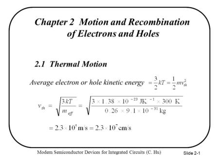 Chapter 2 Motion and Recombination