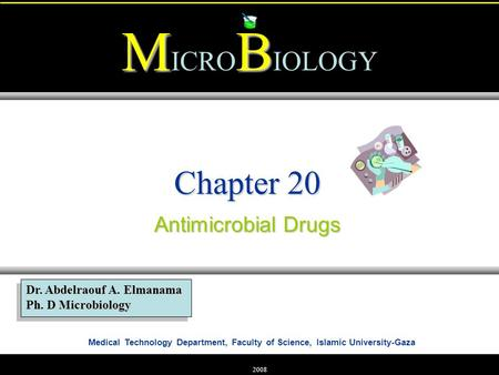 Chapter 20 Antimicrobial Drugs.