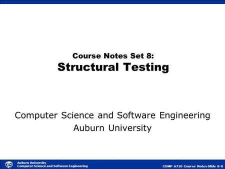 Structural Testing Structural testing is based on selecting paths through a code segment for execution. First, we assume that each code segment has a single.
