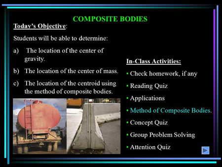 COMPOSITE BODIES Today's Objective: