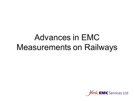 Advances in EMC Measurements on Railways. Origins of EMI in Railways.