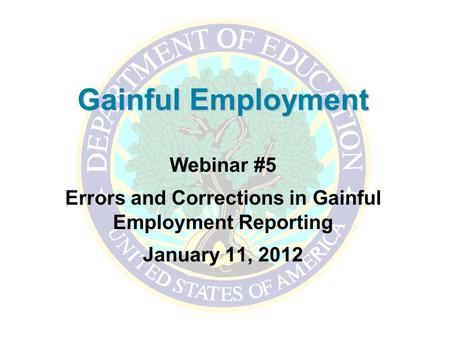 Errors and Corrections in Gainful Employment Reporting