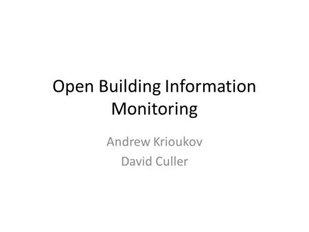 Open Building Information Monitoring