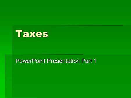 PowerPoint Presentation Part 1