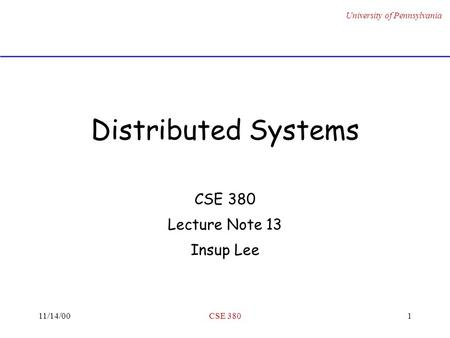CSE 380 Lecture Note 13 Insup Lee