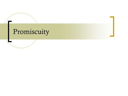 Promiscuity. Promiscuity must be distinguished from polyamory. Polyamory is having multiple romantic love relationships (possibly involving sexual activity)
