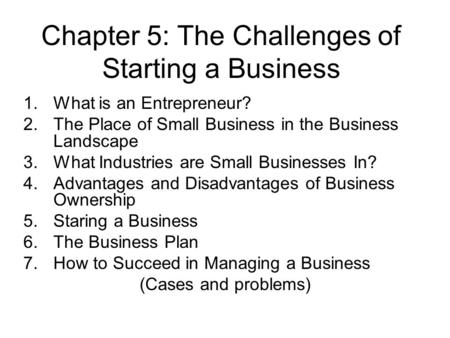 Chapter 5: The Challenges of Starting a Business