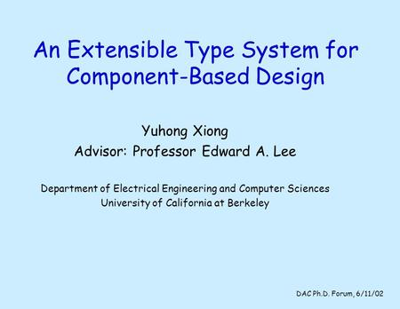 An Extensible Type System for Component-Based Design