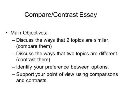 Comparison and contrast essay ideas