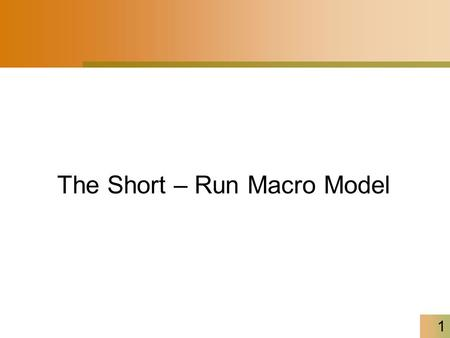 1 The Short – Run Macro Model. 2 The Short-Run Macro Model In short-run, spending depends on income, and income depends on spending. –The more income.