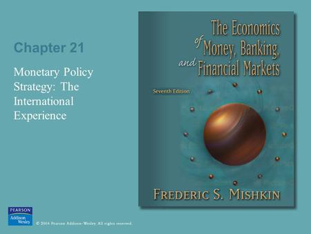 Monetary Policy Strategy: The International Experience