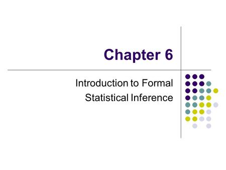 Introduction to Formal Statistical Inference