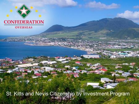 St. Kitts and Nevis Citizenship by Investment Program.