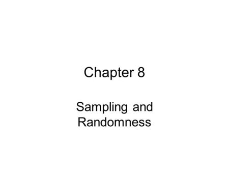 Sampling and Randomness