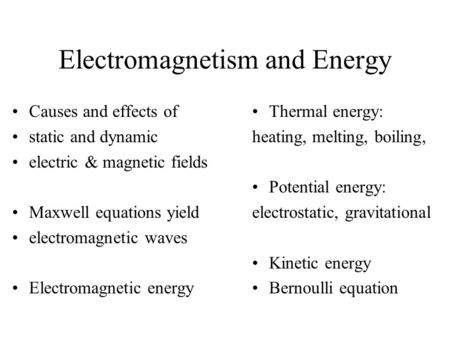 Electromagnetism and Energy