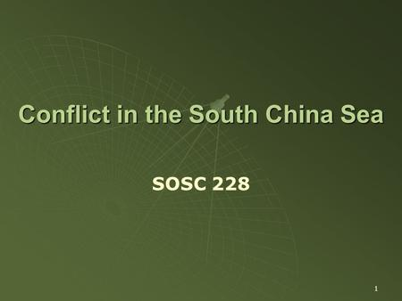 1 Conflict in the South China Sea SOSC 228. 2 A. Background on South China Sea Islands and Why Care? B. Competing Claims C. Points of Conflict D. ASEAN.
