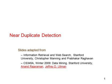 Near Duplicate Detection