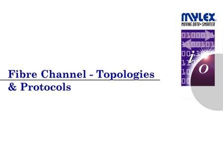 Fibre Channel - Topologies & Protocols. 2 PP350299.ppt Agenda  Why Fibre  Fibre-Speak  Fibre Pipes  Topologies  Protocols.