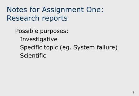 Notes for Assignment One: Research reports