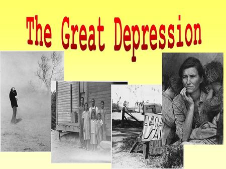 The Great Depression ~ 1929-1939 POST WW I~ All nations will suffer economic hardships The economic collapse began here in NYC; Wall Street October 29,