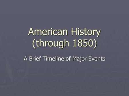 American History (through 1850)