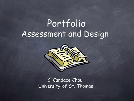 Portfolio Assessment and Design