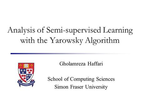 Analysis of Semi-supervised Learning with the Yarowsky Algorithm