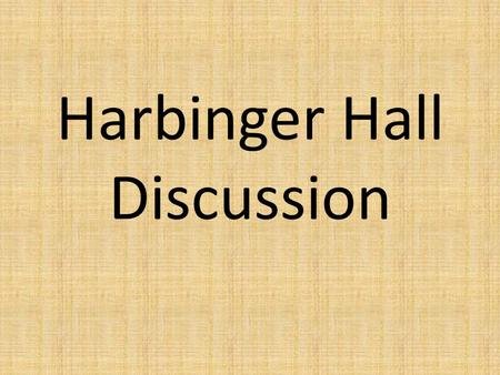 Harbinger Hall Discussion. 1. How can you help your students discover their own intellectual passions?