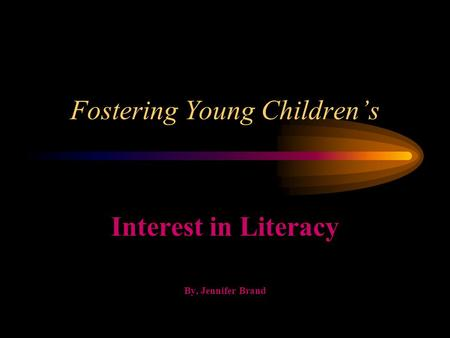 Fostering Young Children's