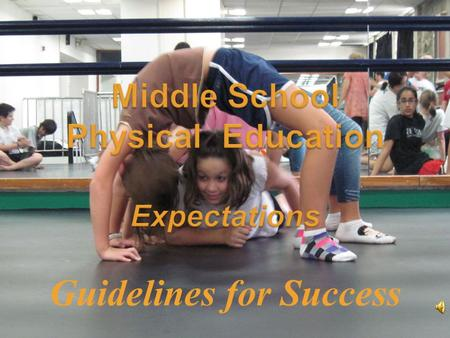 Guidelines for Success. Students are expected to meet at teacher designated areas at the beginning and end of class.  1. Students are allowed five minutes.