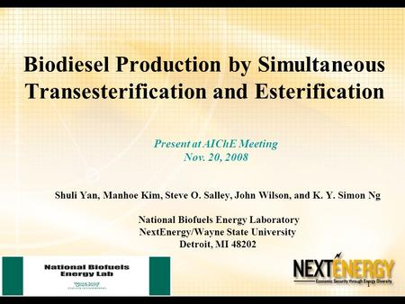 Present at AIChE Meeting Nov. 20, 2008