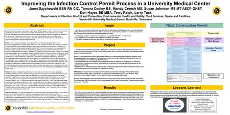 Improving the Infection Control Permit Process in a University Medical Center Janet Szychowski BSN RN CIC, Tamara Cooley BS, Mandy Creech MS, Susan Johnson.