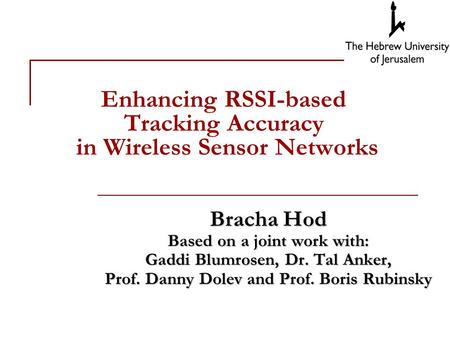 Enhancing RSSI-based Tracking Accuracy in Wireless Sensor Networks