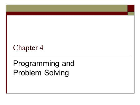 Programming and Problem Solving