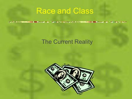 Race and Class The Current Reality. Parity Estimates By using basic statistical techniques, it is possible to predict the approximate date that parity.