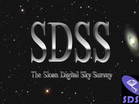 The SDSS is Two Surveys The Fuzzy Blob Survey The Squiggly Line Survey.