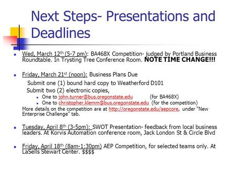 Next Steps- Presentations and Deadlines