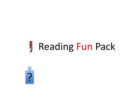 Reading Fun Pack ? ?. Be a better reader in one hour's time.
