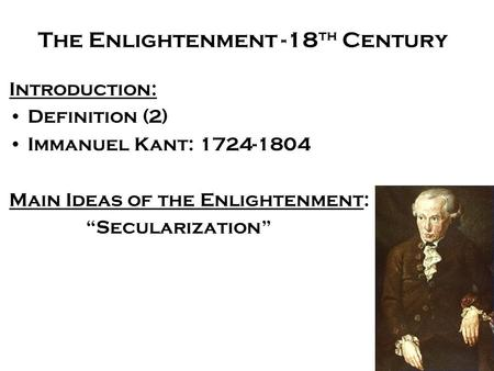 The Enlightenment -18th Century