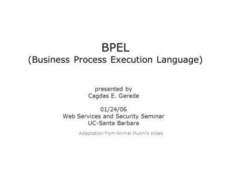 BPEL (Business Process Execution Language)
