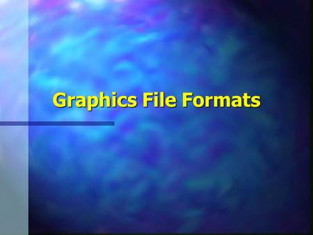 Graphics File Formats. 2 Graphics Data n Vector data –Lines –Polygons –Curves n Bitmap data –Array of pixels –Numerical values corresponding to gray-