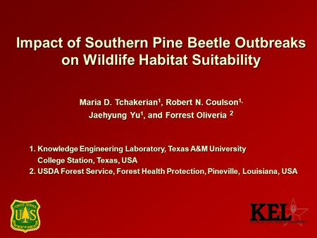 Impact of Southern Pine Beetle Outbreaks on Wildlife Habitat Suitability Maria D. Tchakerian 1, Robert N. Coulson 1, Jaehyung Yu 1, and Forrest Oliveria.
