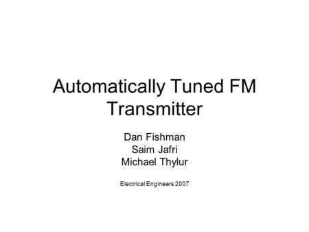 Automatically Tuned FM Transmitter