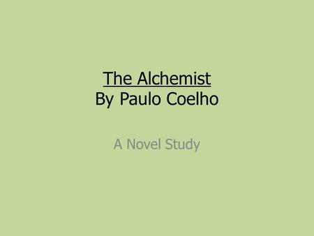 the alchemist by paulo coelho ppt video online  the alchemist by paulo coelho